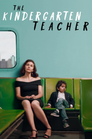 "Movie poster for ""The Kindergarten Teacher."" This film is the English remake of an Israeli version in 2014 of the same name"